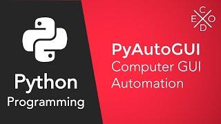 Advanced Python Programming - GUI Automation with PyAutoGUI