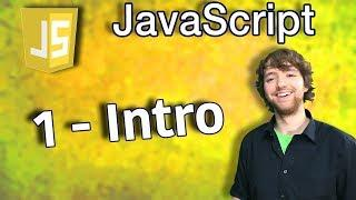 JavaScript Programming Tutorial 1 - Intro to JavaScript