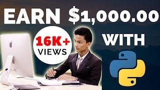 How To Earn $1,000 With Python Programming?