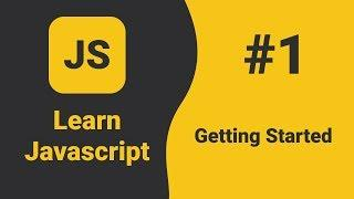 Getting Started With Javascript | Javascript Tutorial For Beginners