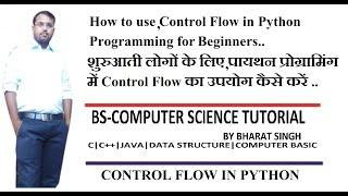Control Flow in Python  Control Flow with Python Programming for Beginners  Python Tutorial in Hindi
