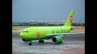 The Smallest Mistake Can Lead To Disaster | S7 Airlines Flight 778 Crash Episode 20