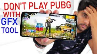 Don't use GFX Tool with Pubg in Smartphone !! ????