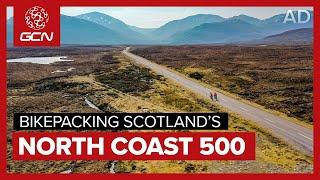 Bikepacking Scotland's North Coast 500 In Three Days | Si's Ultra Endurance Challenge