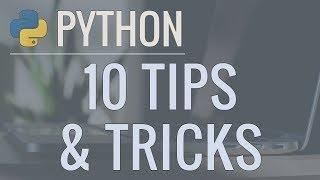 10 Python Tips and Tricks For Writing Better Code