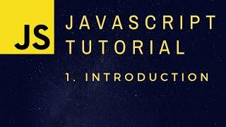Introduction - JavaScript Programming Basics p.1