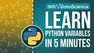 Python Tutorial for Beginners: Python Variables