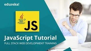JavaScript Tutorial For Beginners | JavaScript Training | JavaScript Programming Tutorial | Edureka