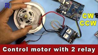 Home Automation: Change direction of rotation of DC motor using 2 relays and Arduino - Robojax