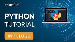 Python Tutorial For Beginners in Telugu | Python Programming Language Tutorial in Telugu | Edureka