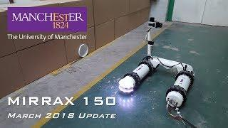 MIRRAX - March 2018 - UoM Robotics - Reconfigurable Omni-direction Nuclear Decommissioning Robot