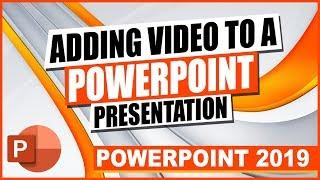 PowerPoint 2019: Adding Video to a PowerPoint Presentation