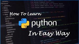 What To Do Before Starting Python Programming Language  How To Learn Python In Easy Way