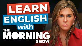 Learn English with Jennifer Aniston | The Morning Show [Advanced Lesson]