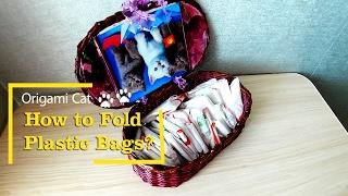 How to fold Plastic Bags? Origami life hacking. Housekeeping tip