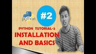 PYTHON TUTORIAL TAMIL-2 PYTHON INSTALLATION AND BASIC STUFFS(தமிழ்)