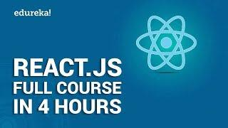 React.js Full Course for Beginners | Learn React.js in 4 Hours | React.js Tutorial | Edureka