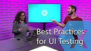 Best Practices for User Interface Automation | The Xamarin Show