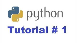 Python Tutorial for Beginners 1 - Introduction to Python (For Absolute Beginners)
