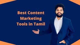 Content Marketing free Tools in Tamil 2020 | Best helpful tools for writing the Content like a pro