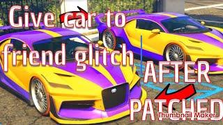 GTA5 EASY GIVE CAR TO FRIEND GLITCH ( AFTER PATCH )