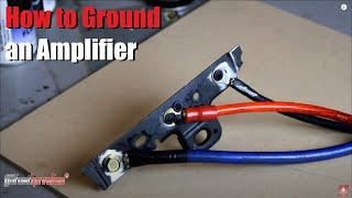 How to Ground an Amplifier | Amp | Mono Block | 4 Channel | 5 Channel | AnthonyJ350